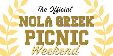 The 3rd Annual Official NOLA GREEK PICNIC Weekend tickets