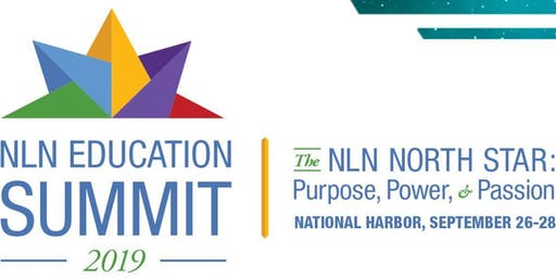 Registration Open - 2019 NLN Education Summit #NLNSummit19