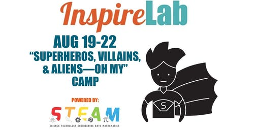 "Summer 2019: ""Superheros, Villains, & Aliens - OH MY"" Camp"