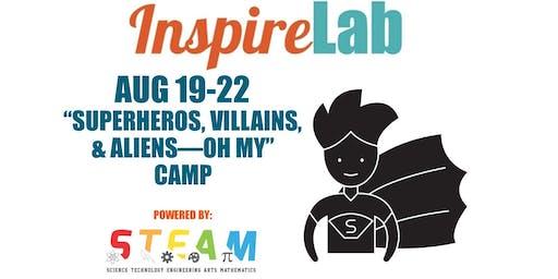"Summer 2019: ""Superheros, Villains, & Aliens - OH MY"" Camp"