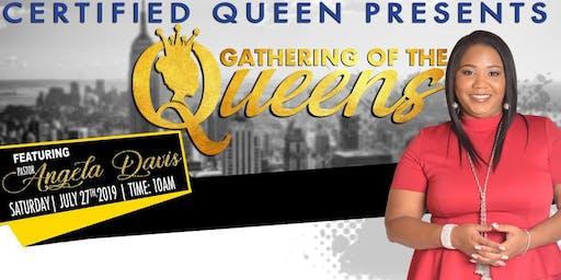"Certified Queens Presents, ""The Gathering of The Queens"""