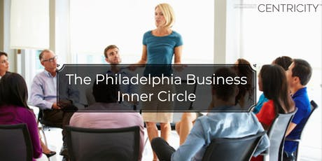 Business Networking - Philadelphia Business Professionals Inner Circle tickets