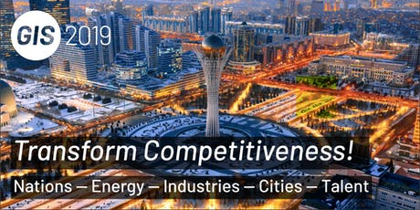 """2019 Global Innovation Summit - """"Transform Competitiveness! Nations - Energy - Industries - Cities - Talent"""" tickets"""