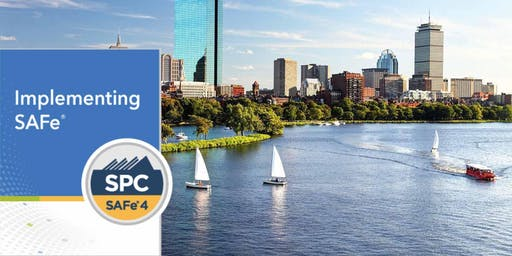 BOSTON AREA - Implementing SAFe® with SPC Cert *GUARANTEED TO RUN*