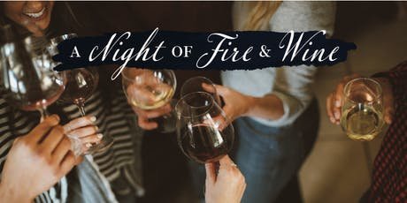 A Night of Fire and Wine tickets