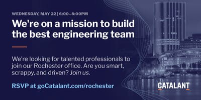 Catalant Rochester Engineering Open House