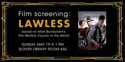 "Film Screening: ""Lawless"" and Book Sales"