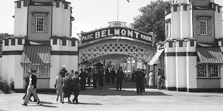 Le Parc Belmont : son histoire et vos souvenirs ! billets