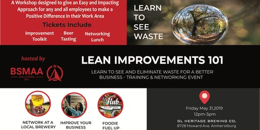 Learn to See and Eliminate Waste for a Better Business - Network and Training Event (LEAN Improvements 101)