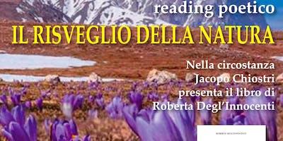 Reading poetico Il risveglio della natura e presentazione del libro Poeticamente Viaggiando a cura di Jacopo Chiostri