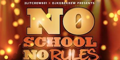 No Schools No Rules !!!
