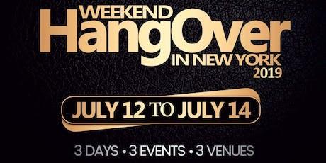Weekend HangOver in New York 2019 tickets