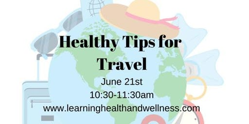 Healthy Tips for Travel