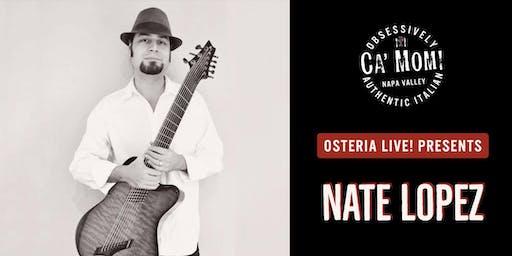 Osteria Live! Presents: Nate Lopez vs....