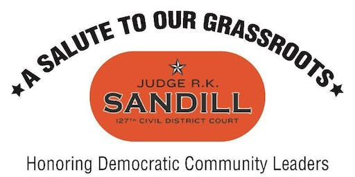 Salute to the Grassroots in Harris County Commissioner Precinct 3