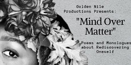 Mind Over Matter: Poems and Monologues About Rediscovering Oneself tickets