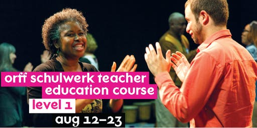 Orff Schulwerk Teacher Education Course - Level 1