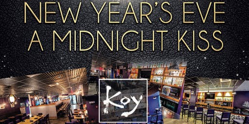 """A Midnight Kiss"" New Year's Eve at KOY Boston"