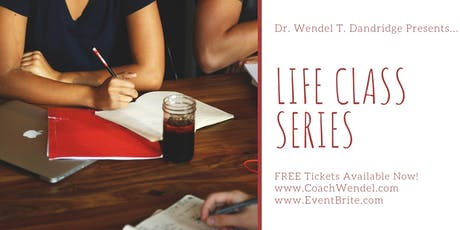Life Class with Dr. Wendel T. Dandridge tickets