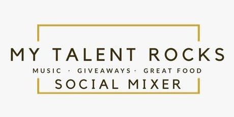 My Talent Rocks  Social/Networking Mixer tickets