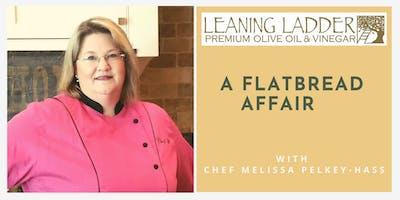 A Flatbread Affair with Chef Melissa Pelkey-Hass