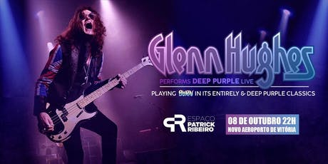 Glenn Hughes Performs Classic Deep Purple ingressos