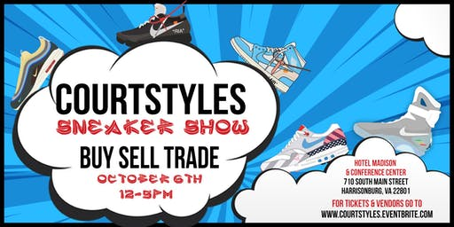 CourtStyles Sneaker Show - Harrisonburg - October 6th, 2019