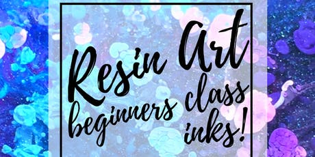 Resin Art Beginner Class - Resin and Inks! tickets