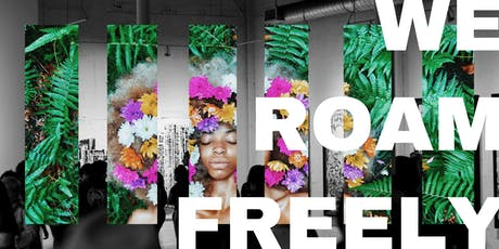 WE ROAM FREELY Art Pop-Up tickets