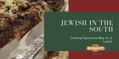 Jewish in the South Cooking Experience