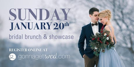 January 19, 2020 GonnaGetWed Bridal Brunch & Showcase tickets