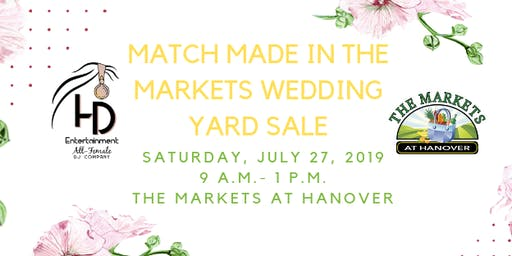 Match Made in the Markets Wedding Yard Sale