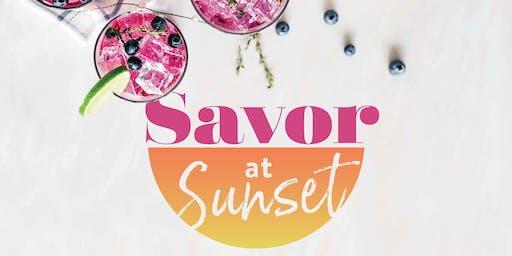 Savor At Sunset