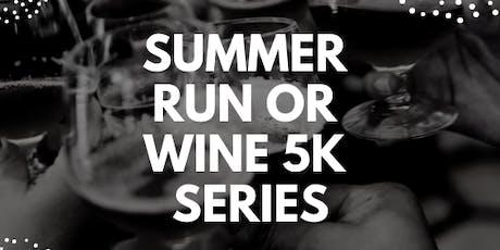 Summer Run or Wine 5k Series tickets