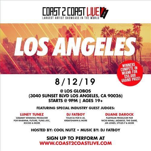 Coast 2 Coast LIVE Artist Showcase Los Angeles, CA - $50K Grand Prize