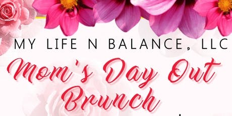 MOM'S DAY OUT BRUNCH tickets