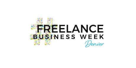 FREELANCE BUSINESS WEEK Denver tickets