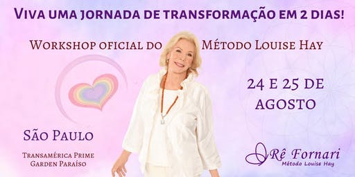 Workshop Heal Your Life® - Método oficial Louise Hay
