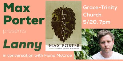Max Porter presents Lanny, in conversation with Fiona McCrae