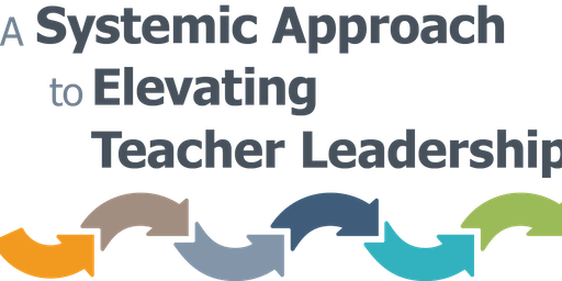 TLC:  What Works   A Systemic Approach to Elevating Teacher Leadership