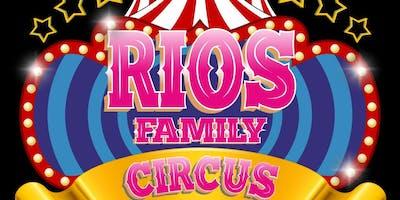 Rios Family Circus- VIP  Admission