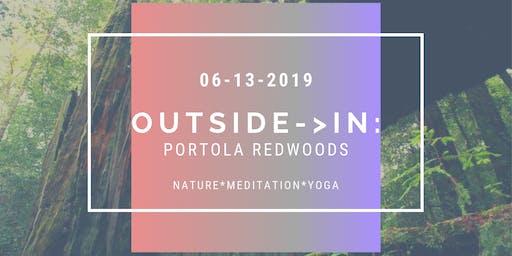 Outside->In: Portola Redwoods