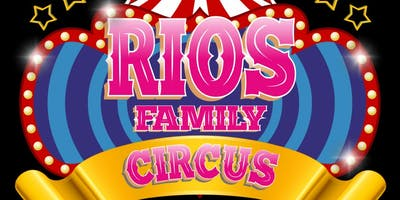 Rios Family Circus - VIP Admission