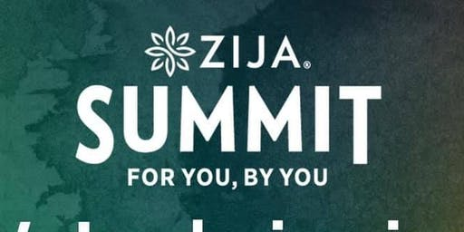 For YOU, By YOU - Zija Summit 2019
