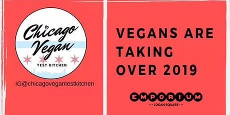 Chicago Vegan Test Kitchen  tickets