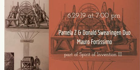 Pamela Z & Donald Swearingen Duo + Mauro Fortissimo (Spirit of Invention III) tickets