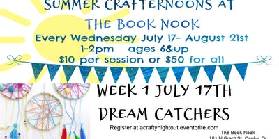 Canby Summer Crafternoons Week 1 Dream Catchers