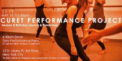 Curet Performance Project Season 8 Birthday Launch/Fundraiser