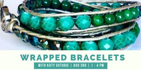 Wrapped Bracelet  tickets