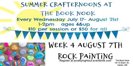 Canby Summer Crafternoons Week 4 Rock Painting tickets